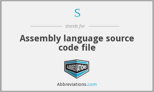 S - Assembly language source code file