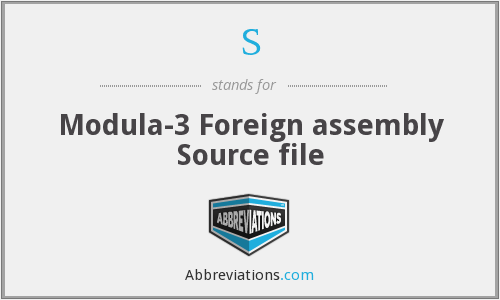 S - Modula-3 Foreign assembly Source file
