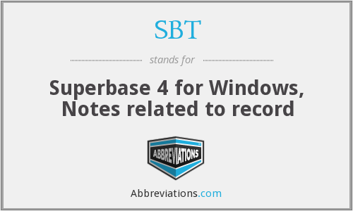 SBT - Superbase 4 for Windows, Notes related to record