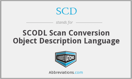 SCD - SCODL Scan Conversion Object Description Language