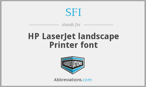 SFI - HP LaserJet landscape Printer font
