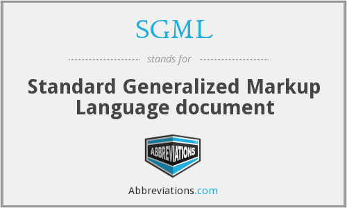 SGML - Standard Generalized Markup Language document