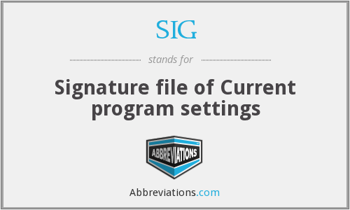 SIG - Signature file of Current program settings