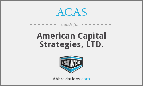 ACAS - American Capital Strategies, LTD.