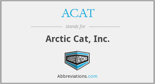 ACAT - Arctic Cat, Inc.