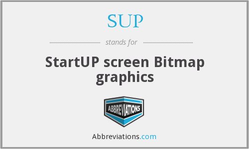 SUP - StartUP screen Bitmap graphics