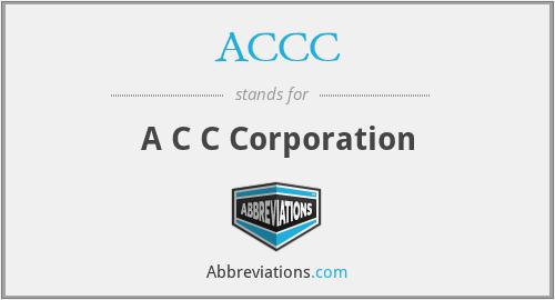 ACCC - A C C Corporation