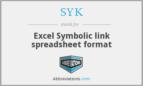 SYK - Excel Symbolic link spreadsheet format