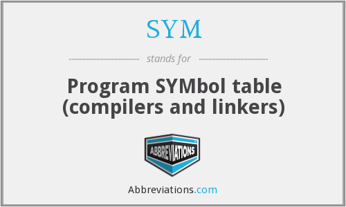 SYM - Program SYMbol table (compilers and linkers)