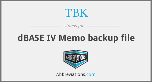 TBK - dBASE IV Memo backup file