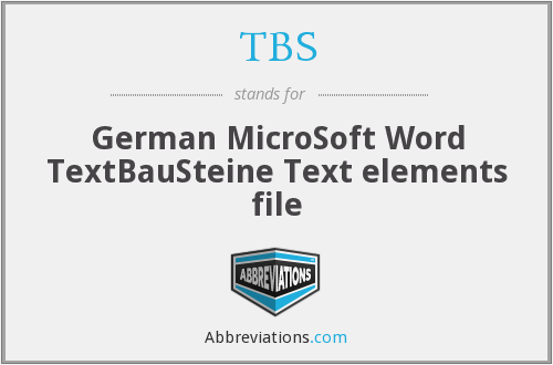 TBS - German MicroSoft Word TextBauSteine Text elements file