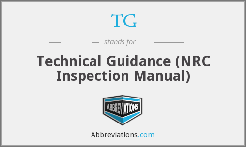 TG - Technical Guidance (NRC Inspection Manual)