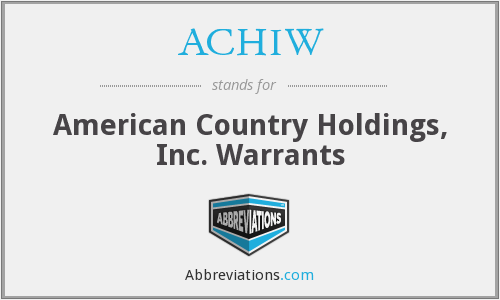 ACHIW - American Country Holdings, Inc. Warrants