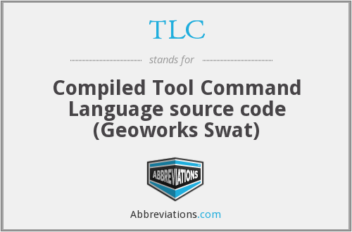 TLC - Compiled Tool Command Language source code (Geoworks Swat)