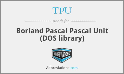 TPU - Borland Pascal Pascal Unit (DOS library)