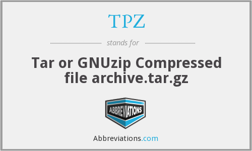 TPZ - Tar or GNUzip Compressed file archive.tar.gz