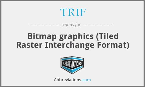 TRIF - Bitmap graphics (Tiled Raster Interchange Format)