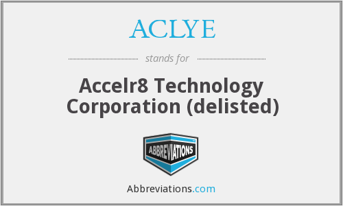 ACLYE - Accelr8 Technology Corporation (delisted)