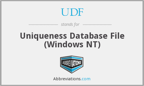 UDF - Uniqueness Database File (Windows NT)