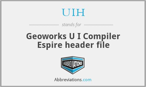 UIH - Geoworks U I Compiler Espire header file