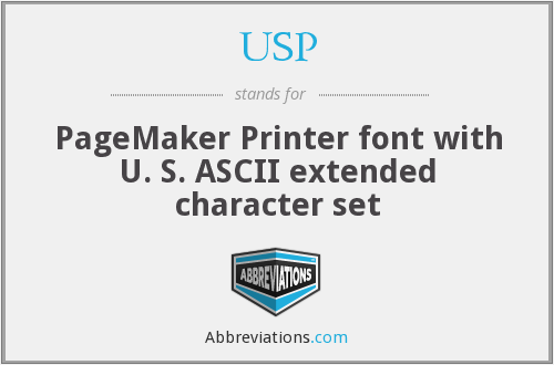 USP - PageMaker Printer font with U. S. ASCII extended character set