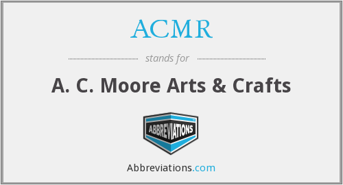 ACMR - A. C. Moore Arts & Crafts