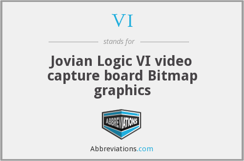 VI - Jovian Logic VI video capture board Bitmap graphics