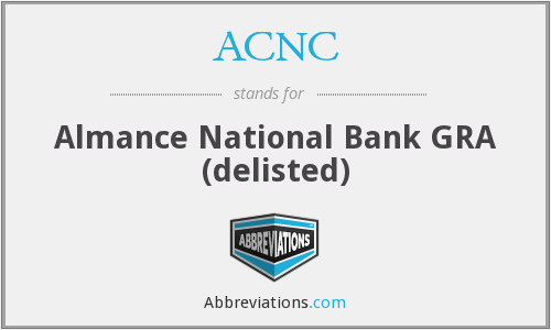ACNC - Almance National Bank GRA (delisted)