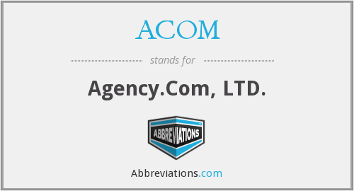 ACOM - Agency.Com, LTD.
