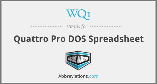 WQ1 - Quattro Pro DOS Spreadsheet