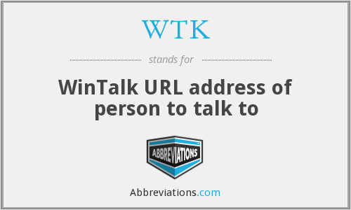 WTK - WinTalk URL address of person to talk to