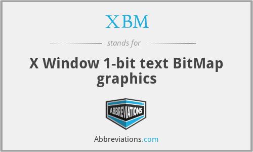 XBM - X Window 1-bit text BitMap graphics