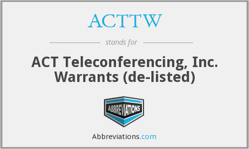 What does ACTTW stand for?