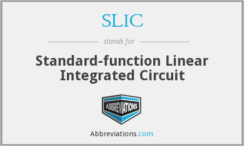 SLIC - Standard-function Linear Integrated Circuit