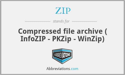 ZIP - Compressed file archive ( InfoZIP - PKZip - WinZip)