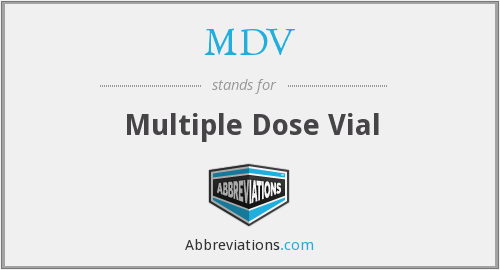 MDV - Multiple Dose Vial