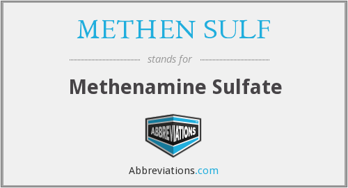 What does METHEN SULF stand for?