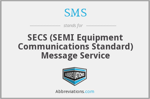 SMS - SECS (SEMI Equipment Communications Standard) Message Service