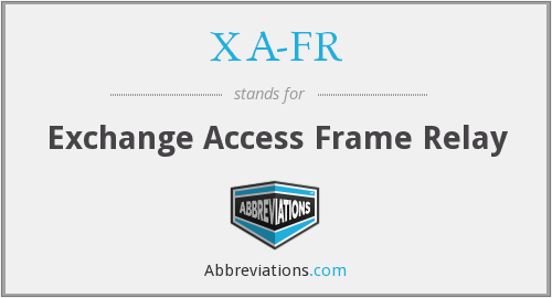 What does XA-FR stand for?