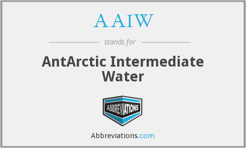 AAIW - AntArctic Intermediate Water