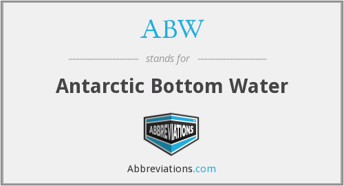 ABW - Antarctic Bottom Water