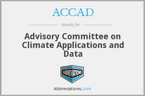 ACCAD - Advisory Committee on Climate Applications and Data