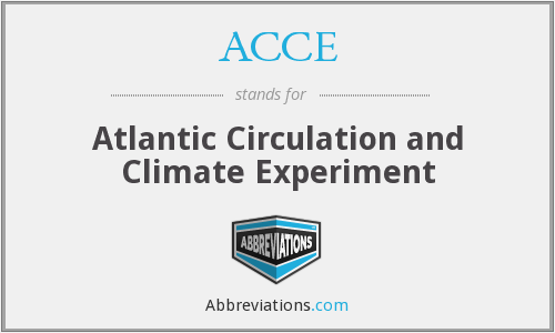 ACCE - Atlantic Circulation and Climate Experiment