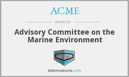 ACME - Advisory Committee on the Marine Environment