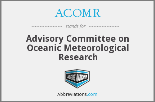 ACOMR - Advisory Committee on Oceanic Meteorological Research