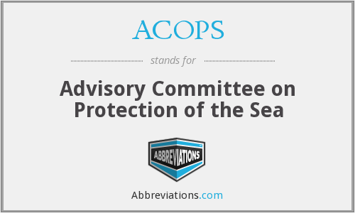 ACOPS - Advisory Committee on Protection of the Sea