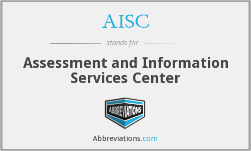 AISC - Assessment and Information Services Center