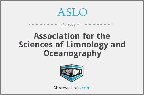 ASLO - Association for the Sciences of Limnology and Oceanography