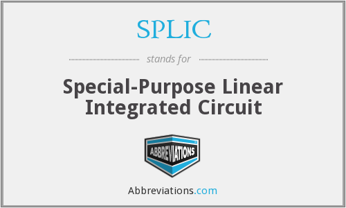 SPLIC - Special-Purpose Linear Integrated Circuit