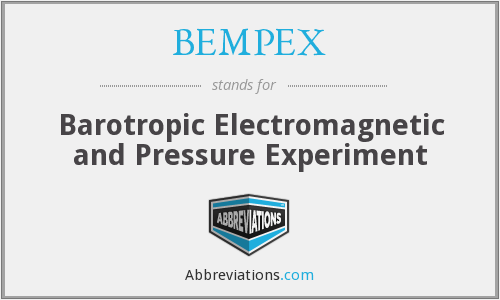 BEMPEX - Barotropic Electromagnetic and Pressure Experiment